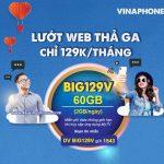 Đăng ký gói cước BIG129V Vinaphone nhận 60GB data, Free data xem MY TV