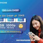 Đăng ký gói cước D49P vinaphone nhận 60GB data và gọi free thả ga cả tháng