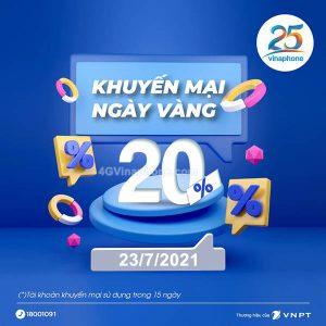Khuyến mãi Vinaphone ngày 23/7/2021 NGÀY VÀNG ưu đãi 20% tiền nạp